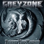 Grayzone - Release the Madness