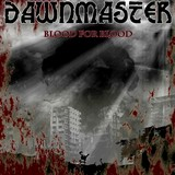 Dawnmaster - Blood for Blood