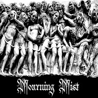 Mourning Mist - Mourning Mist