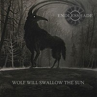 Endlesshade - Wolf Will Swallow the Sun