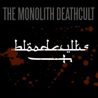 The Monolith Deathcult - Bloodcvlts