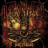 Turbocharged - Militant