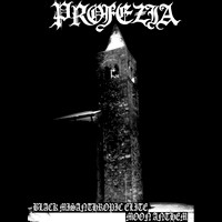 Profezia - Black Misanthropic Elite - Moon Anthem 2015