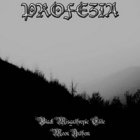 Profezia - Black Misanthropic Elite - Moon Anthem 2008