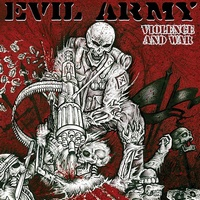 Evil Army - Violence and War
