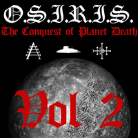 O.S.I.R.I.S. - The Conquest of Planet Death - Vol 2