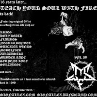 Teach Your Soul With Fire - Vol. IV (flyer)