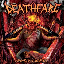 Deathfare - Shotgun Surgery