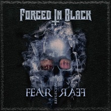 Forged In Black - Fear Reflecting Fear