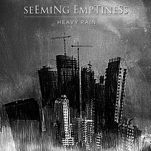 Seeming Emptiness - Heavy Rain