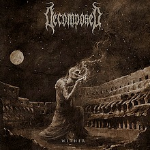 Decomposed - Wither