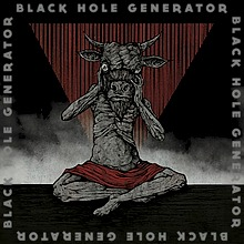 Black Hole Generator - A Requiem for Terra
